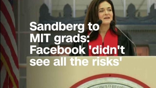 Sheryl Sandberg to MIT grads: Facebook 'didn't see all the risks' of its tech