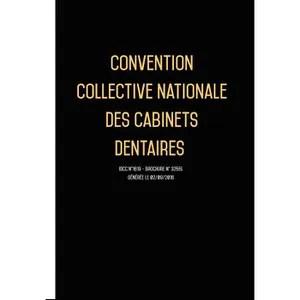 convention collective nationale cabinet dentaire decembre 2017 grille de salaire