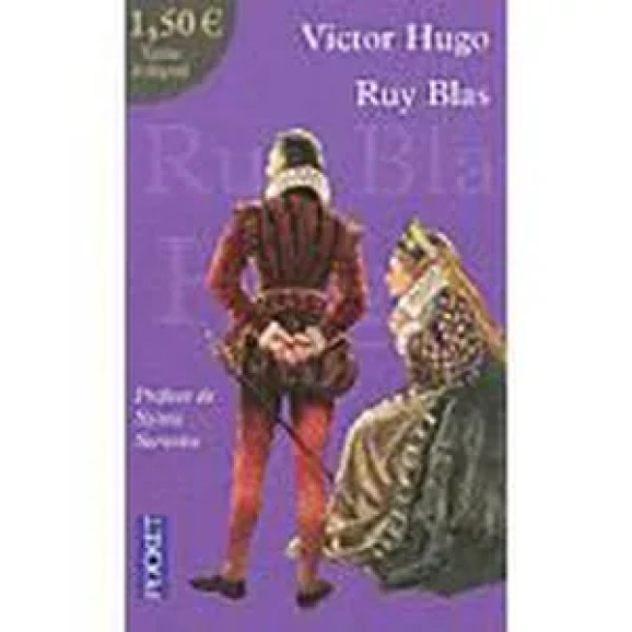 Profil Dune Oeuvre Hernani Ruy Blas Hugo 1830 Ruy Blas 1838 Victor ...