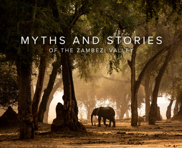 Myths and Stories of the Zambezi Valley