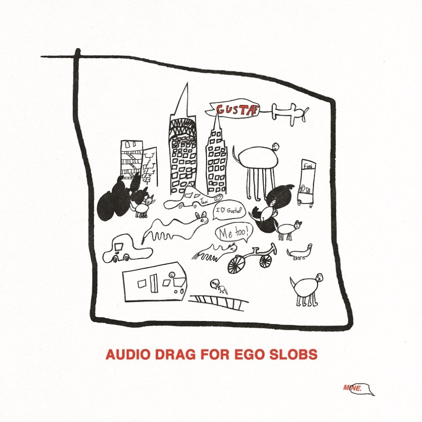 Audio Drag For Ego Slobs album artwork
