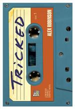 Tricked (new hardcover edition)