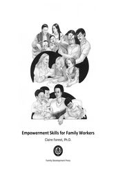 Empowerment Skills for Family Workers (3rd ed.)