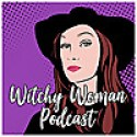Witchy Woman Podcast
