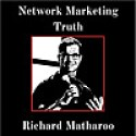 Network Marketing & MLM Truth