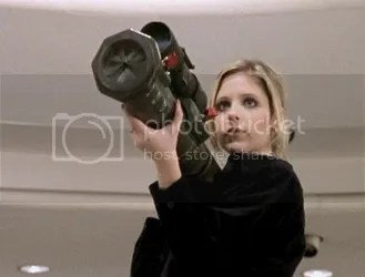 Buffy has a rocket launcher