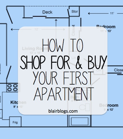 How To Shop For  Buy Your First Apartment Guest Post  Blair Blogs