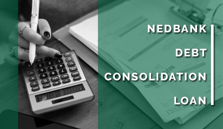 Nedbank Debt Consolidation Consolidate Your Debt Bank Loan