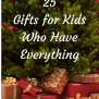 25 Gifts For Kids Who Have Everything Wine In Mom