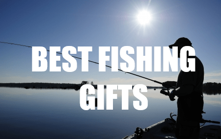 20 Gift Ideas Or Gifts For The Fisherman Who Has Everything