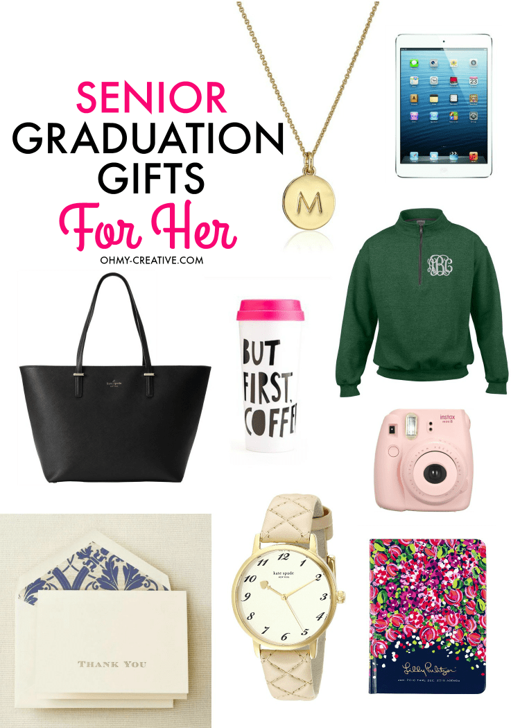 Senior Graduation Gifts For Her Oh My Creative