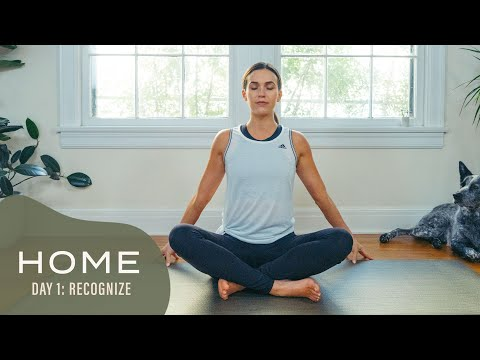 Home - Day 1 - Recognize  |  Yoga With Adriene