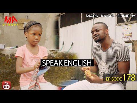 SPAEK ENGLISH (Mark Angel Comedy) (Episode 178)