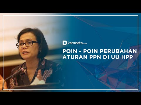Poin-poin Perubahan Aturan PPN di UU HPP | Katadata Indonesia