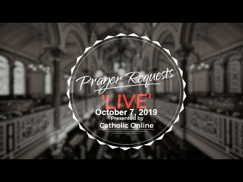 Prayer Requests Live for Monday, October 7th, 2019 HD