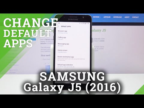 How to Set Up Default Browser in SAMSUNG Galaxy J5 2016 – Find Default Apps Settings