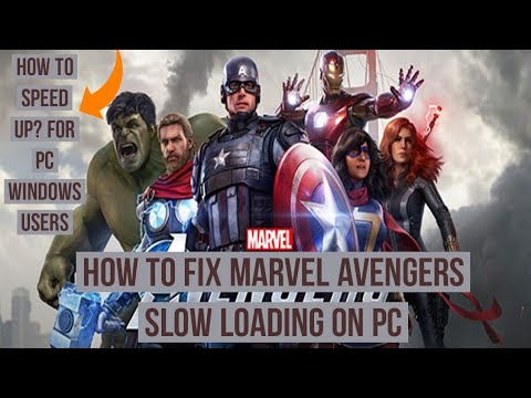 How to fix Marvel Avengers Slow Loading on PC