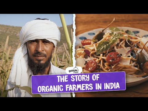 Gobble | Food For Thought | Story of Organic Farmers in India