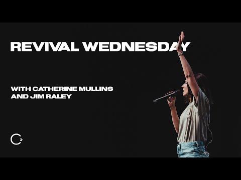 Revival Wednesday | Catherine Mullins + Family Blessing
