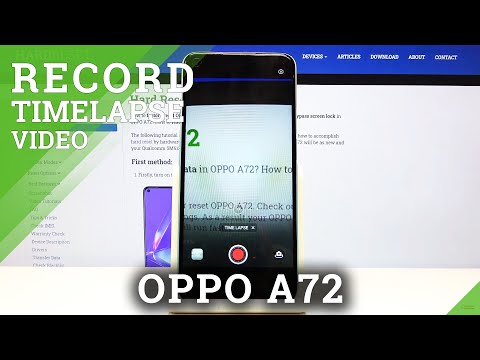 How to Record Time Lapse in Oppo A72 - Advanced Camera Features