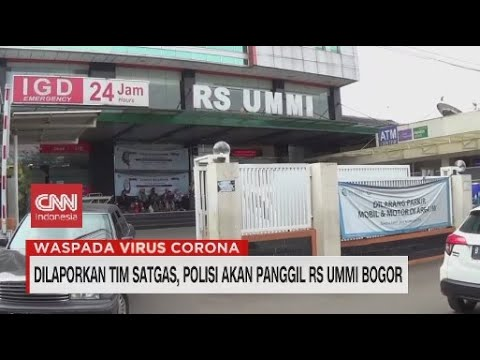 Dilaporkan Tim Satgas, Polisi Akan Panggil RS UMMI Bogor