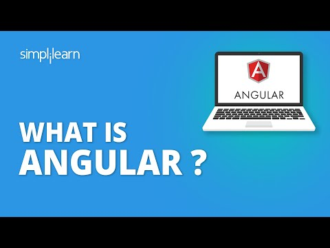 Angular Tutorial For Beginners | What is Angular? | What Is Angular And How It Works? | Simplilearn