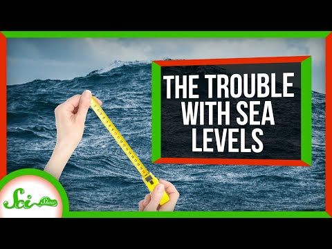 The Ridiculous Reasons It's Hard to Measure Sea Level