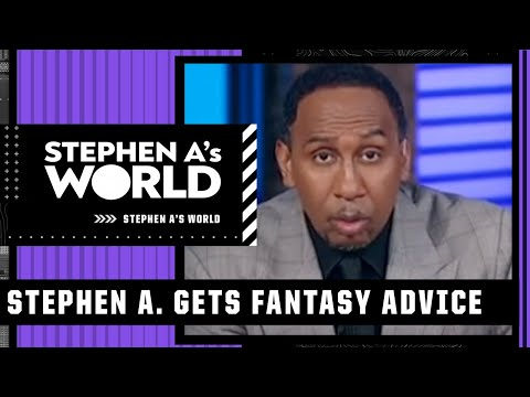 Stephen A. gets some SERIOUS fantasy football advice | Stephen A's World