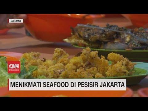 Menikmati Seafood di Pesisir Jakarta