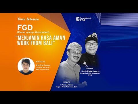 Diskusi Bisnis Indonesia - Menjamin Rasa Aman Work From Bali