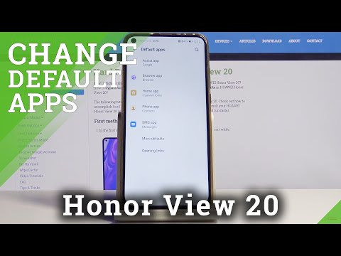 How to Set Up Default Browser on Honor View 20 – List of Default Apps