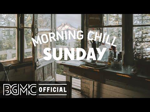 SUNDAY MORNING CHILL JAZZ: Coffee Lounge: Good Mood Cafe Jazz & Bossa Nova for Relax