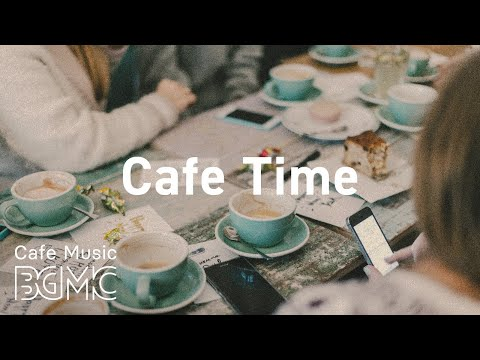 Cafe Time: Positive JAZZ - Sunny Morning Music To Start The Day at Home
