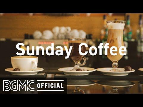 Sunday Coffee: Cafe Bossa Jazz Playlist - Elegant Bossa Nova Music for Good Mood