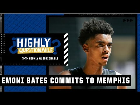 What does Emoni Bates' commitment to Memphis mean for college basketball?   HQ