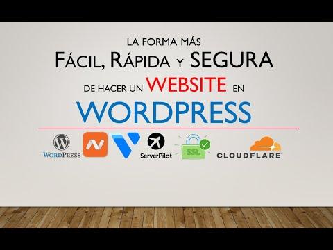 La forma mas Fácil Rápida y Segura de Hacer un Website en WordPress