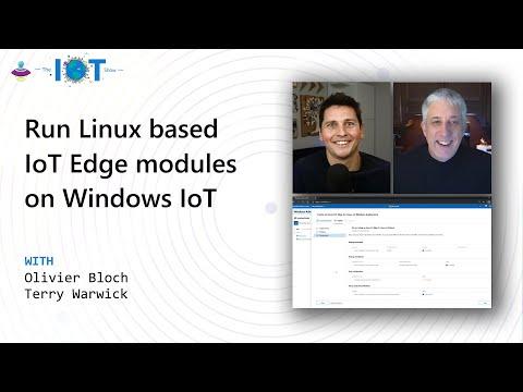 Run Linux based IoT Edge modules on Windows IoT