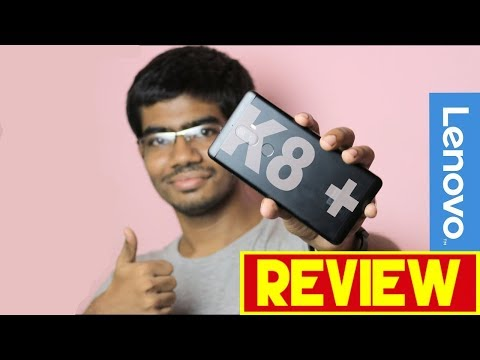 Lenovo K8 Plus Experience Review