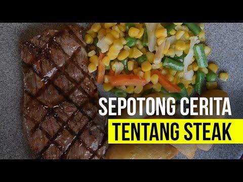 Sepotong Cerita Tentang Steak
