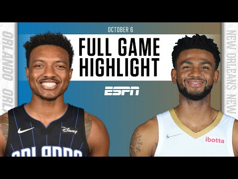 Orlando Magic at New Orleans Pelicans | Full Game Highlights