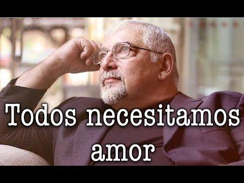 Jorge Bucay - Todos Necesitamos AMOR