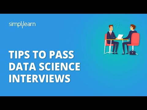 Tips To Pass Data Science Interviews | Data Scientist Interview Tips & Career Advice | Simplilearn
