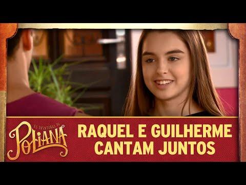 Raquel e Guilherme cantam juntos   As Aventuras de Poliana