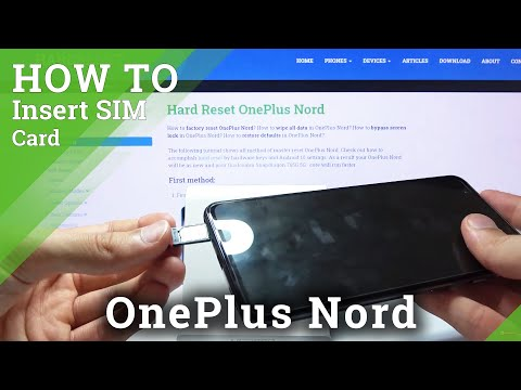 How to Insert Nano SIM to OnePlus Nord – Find SIM Slot