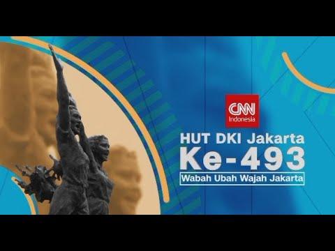 Special Program : HUT DKI JAKARTA KE 493 : Wabah Ubah Wajah Jakarta
