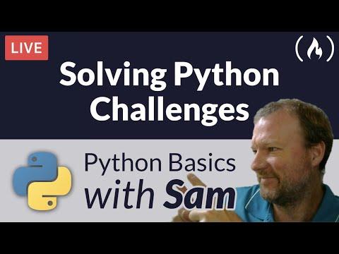 Solving Python Challenges - Python Basics with Sam