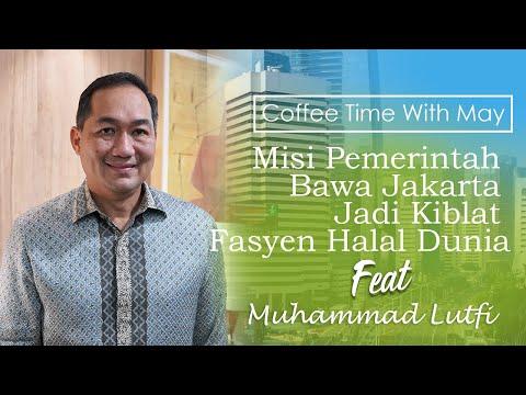 Mendag Muhammad Lutfi: Tantangan Perdagangan, Hilirisasi Ekonomi Digital, dan Halal Indonesia