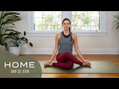 Home - Day 22 - Stir  |  30 Days of Yoga With Adriene