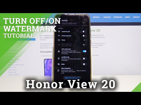 How to Turn on Camera Watermark on Honor View 20 – Camera Settings