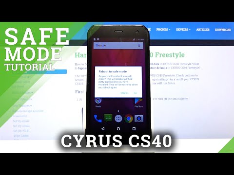How to Open Safe Mode in CYRUS CS40 – Diagnostic Mode